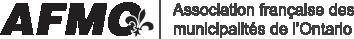 Association française des municipalités de l'Ontario ( AFMO) - http://www.afmo.on.ca/